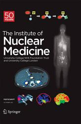 Festschrift The Institute Of Nuclear Medicine Book PDF