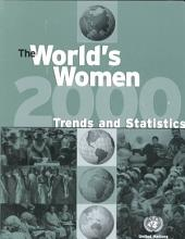 The World's Women, 2000: Trends and Statistics