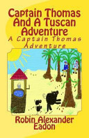 Captain Thomas and a Tuscan Adventure