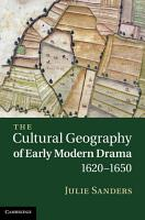 The Cultural Geography of Early Modern Drama  1620   1650 PDF