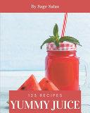 123 Yummy Juice Recipes