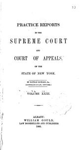 Practice Reports in the Supreme Court and Court of Appeals: Volume 31
