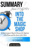 Summary James R. Doty MD's Into the Magic Shop