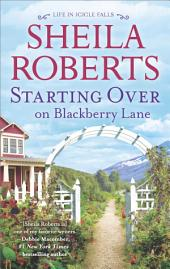 Starting Over on Blackberry Lane: A Romance Novel