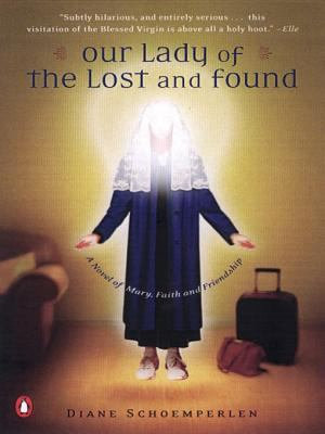 Our Lady of the Lost and Found PDF