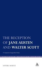 The Reception of Jane Austen and Walter Scott: A Comparative Longitudinal Study