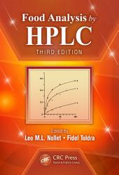 Food Analysis by HPLC, Third Edition: Edition 3