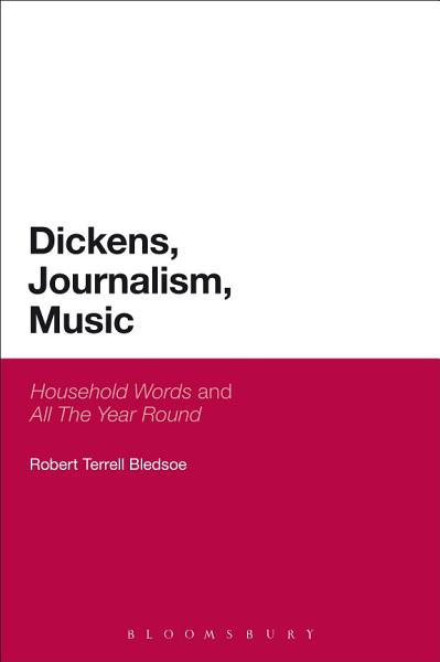 Dickens  Journalism  Music