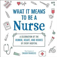 What It Means to Be a Nurse PDF