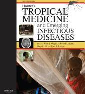Hunter's Tropical Medicine and Emerging Infectious Disease E-Book: Edition 9