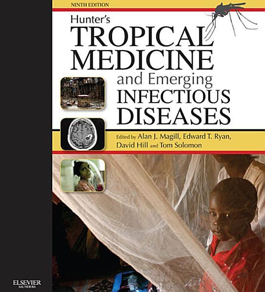 Hunter S Tropical Medicine And Emerging Infectious Disease E Book