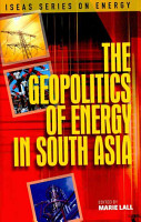 The Geopolitics of Energy in South Asia PDF