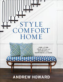 Style, Comfort, Home