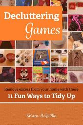 Decluttering Games: 11 Fun Ways to Tidy Up