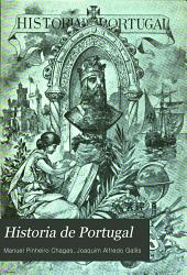 Historia de Portugal: Popular e illustrada, Volume 1