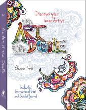 Art of the Doodle: Discover Your Inner Artist - Includes Instructional Book and Guided Journal