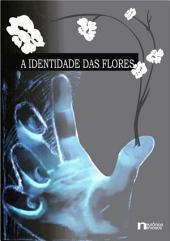 A Identidade Das Flores