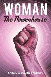 Woman the Powerhouse