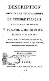 Description routière et géographique de l'empire Français divisé en quatre régions: Volume18