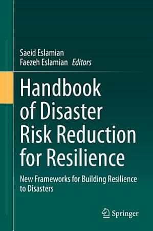 Handbook of Disaster Risk Reduction for Resilience PDF
