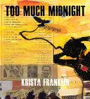 Too Much Midnight Book