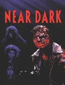 Near Dark Book