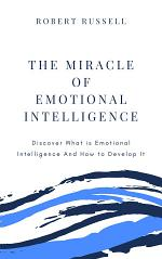 The Miracle of Emotional Intelligence