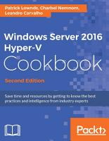 Windows Server 2016 Hyper V Cookbook PDF