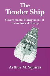 The Tender Ship Book PDF