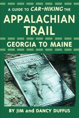 A Guide to Car Hiking the Appalachian Trail