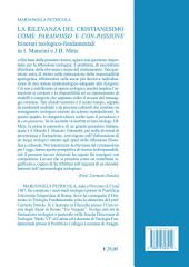 La rilevanza del cristianesimo come paradosso e con-passione.: Itinerari teologico-fondamentali in I. Mancini e J.B. Metz