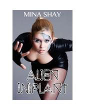Alien Implant (Paranormal Erotica)