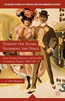 Staging the Slums  Slumming the Stage PDF