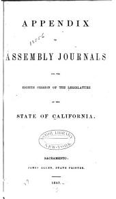 Appendix to the Journals of the Senate and Assembly ... of the Legislature of the State of California ...: Volume 1857