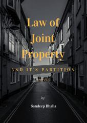 Law of Joint Property and its partition: in India
