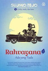 Rahvayana 2: Ada yang Tiada
