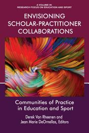 Envisioning Scholar Practitioner Collaborations PDF
