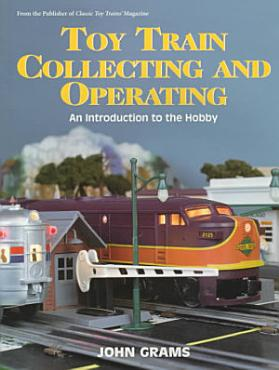Toy Train Collecting and Operating PDF
