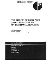 The Effects of Food Price and Subsidy Policies on Egyptian Agriculture