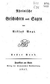 Rheinische Geschichten und Sagen: 1. Band, Band 1