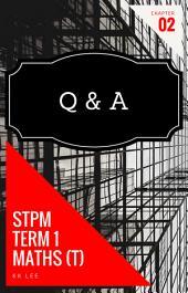 STPM Mathematics (T) Q & A : Sequence and Series: The best STPM Mathematics Text