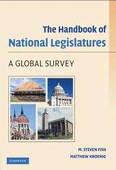 The Handbook of National Legislatures: A Global Survey
