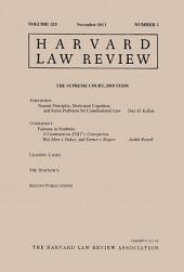 Harvard Law Review: Volume 125, Number 1 - November 2011