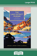 The Lake District Murder (16pt Large Print Edition)