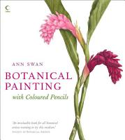 Botanical Painting with Coloured Pencils PDF