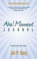 Aha! Moment Journal: Craft Your Destiny with Inspired Discovery