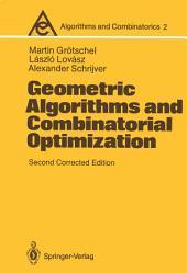 Geometric Algorithms and Combinatorial Optimization: Edition 2
