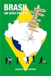 Brasil - um novo projeto