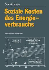 Soziale Kosten des Energieverbrauchs: Externe Effekte des Elektrizitätsverbrauchs in der Bundesrepublik Deutschland