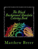 The Black Background Mandala Coloring Book